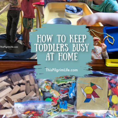 How to Keep Toddlers Busy At Home