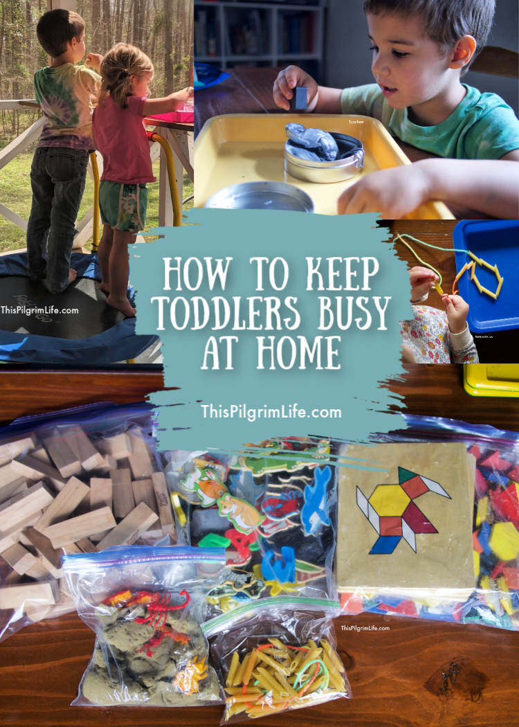 How to Keep Toddlers Busy At Home   This Pilgrim Life