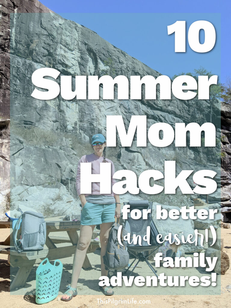 Getting out in nature together is so good for kids and adults, but it can be a little daunting to take kids out to hike and play in natural places for various reasons. These are some of my best summer mom hacks from years of experience for adventure days and other summer fun.