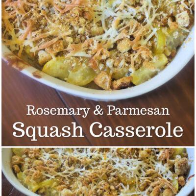 Rosemary & Parmesan Squash Casserole