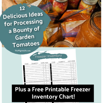 How I'm Processing A Bounty of Garden Tomatoes, Plus A Free Freezer Inventory