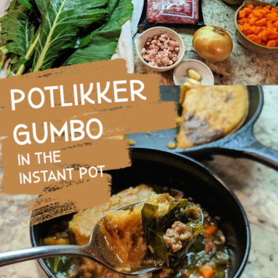 Potlikker Gumbo in the Instant Pot